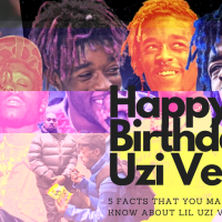 Happy Birthday Uzi Vert: 5 Facts That You May (Or Not) Know About Lil Uzi Vert